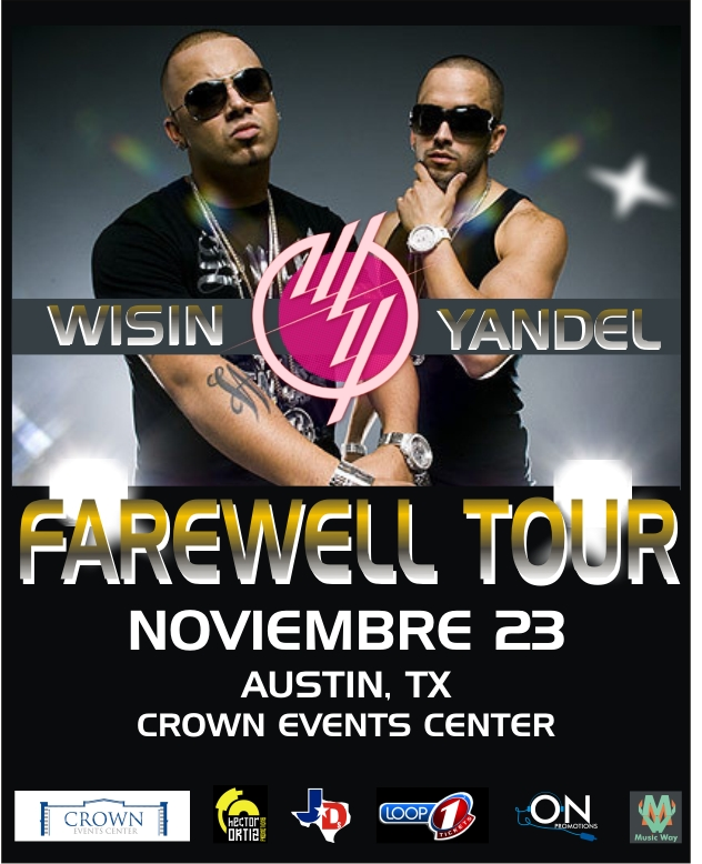 Wisin ○ Yandel - Farewell Tour