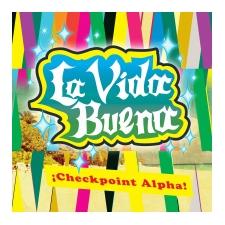 La Vida Buena Checkpoint Aplha
