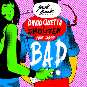 David Guetta Showtek Vassy BAD