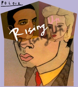 polock rising up altered artwork