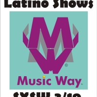 Latino Shows @ SXSW Thursday 19