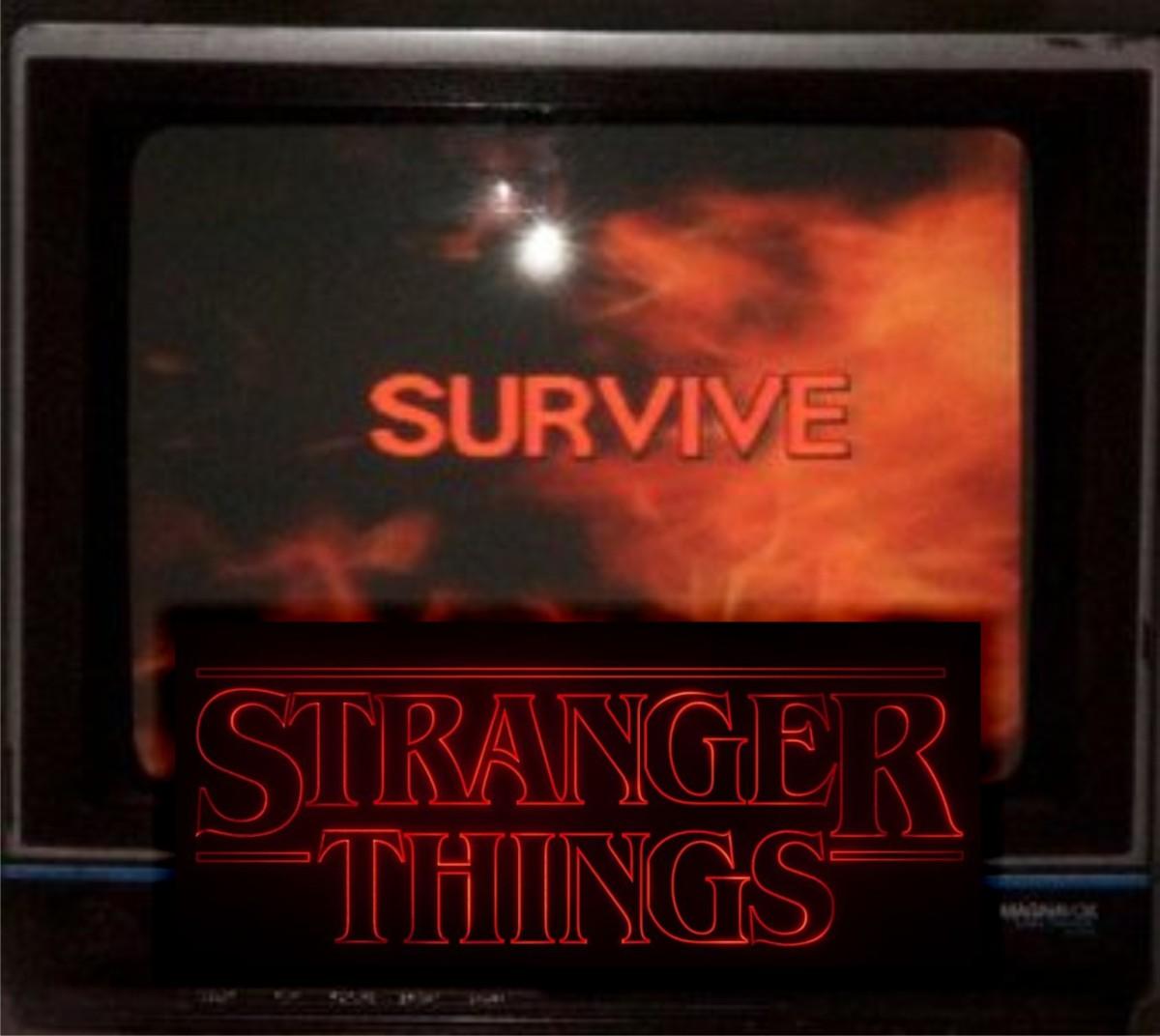 survive stranger things