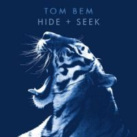 "Tom Bem ""Hide and Seek"" ► VIDEO Premiere"
