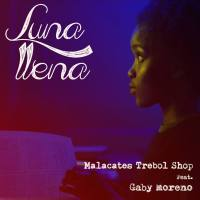 Malacates Trebol Shop ► Luna Llena ► VIDEO Premiere