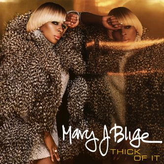 mary-j-blidge-thick-of-it